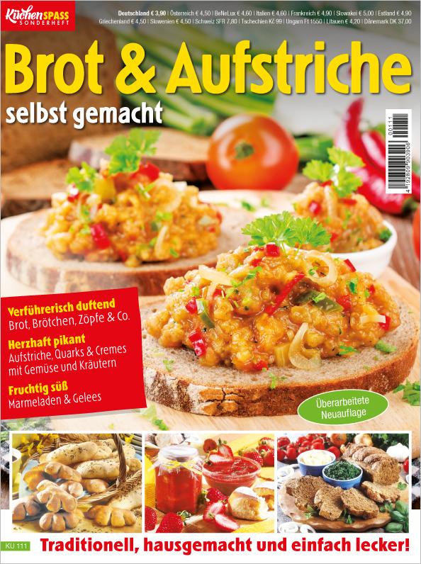 Küchenspass Sonderheft - Brot & Aufstriche selbst gemacht