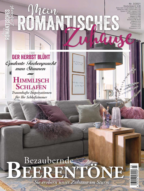 Mein romantisches Zuhause Nr. 03/2021 - Bezaubernde Beerentöne