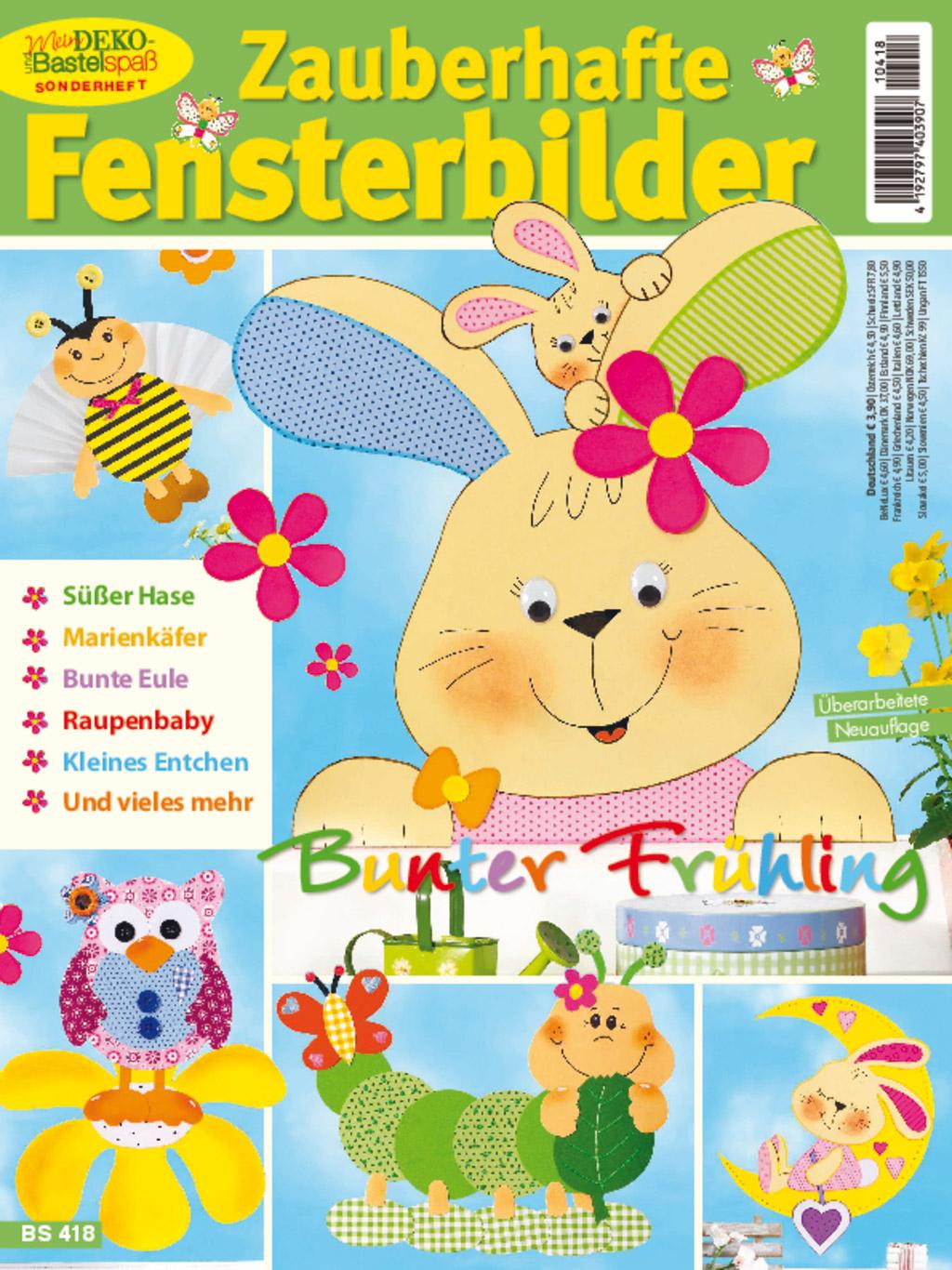 Mein Deko- und Bastelspaß Sonderheft NR. BS 418 - Bunter Frühling