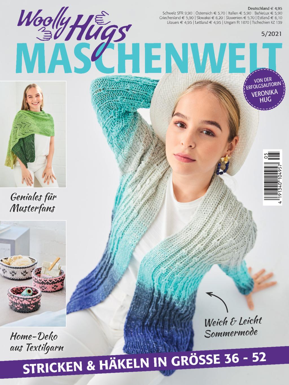 Woolly Hugs Maschenwelt Nr. 5/2021 - Stricken & Häkeln in den Größen 36 - 52
