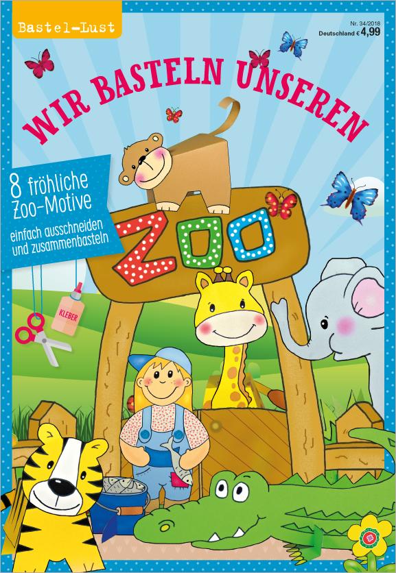 Bastellust Nr.34/2018 - Wir basteln unseren Zoo Bastelblock