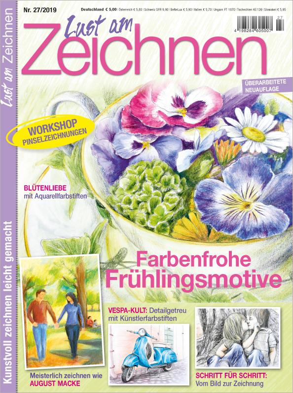 Lust am Zeichnen Nr. 27/2019 - Farbenfrohe Frühlingsmotive