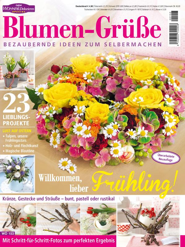 Lena Wohnen & Dekorieren Sonderheft - Blumen-Grüße - Willkommen, lieber Frühling!
