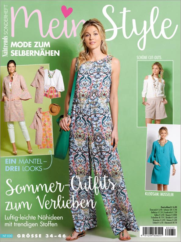 Nähtrends Sonderheft - Mein Style - Sommer-Outfits zum Verlieben