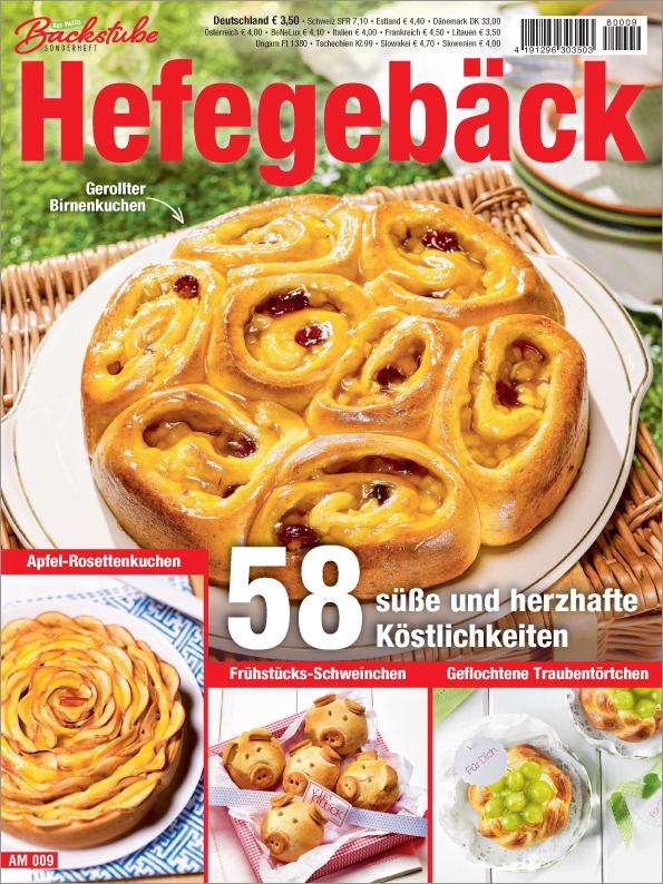 Aus Muttis Backstube Sonderheft - Hefegebäck - 58 süße und herzhafte Köstlichkeiten