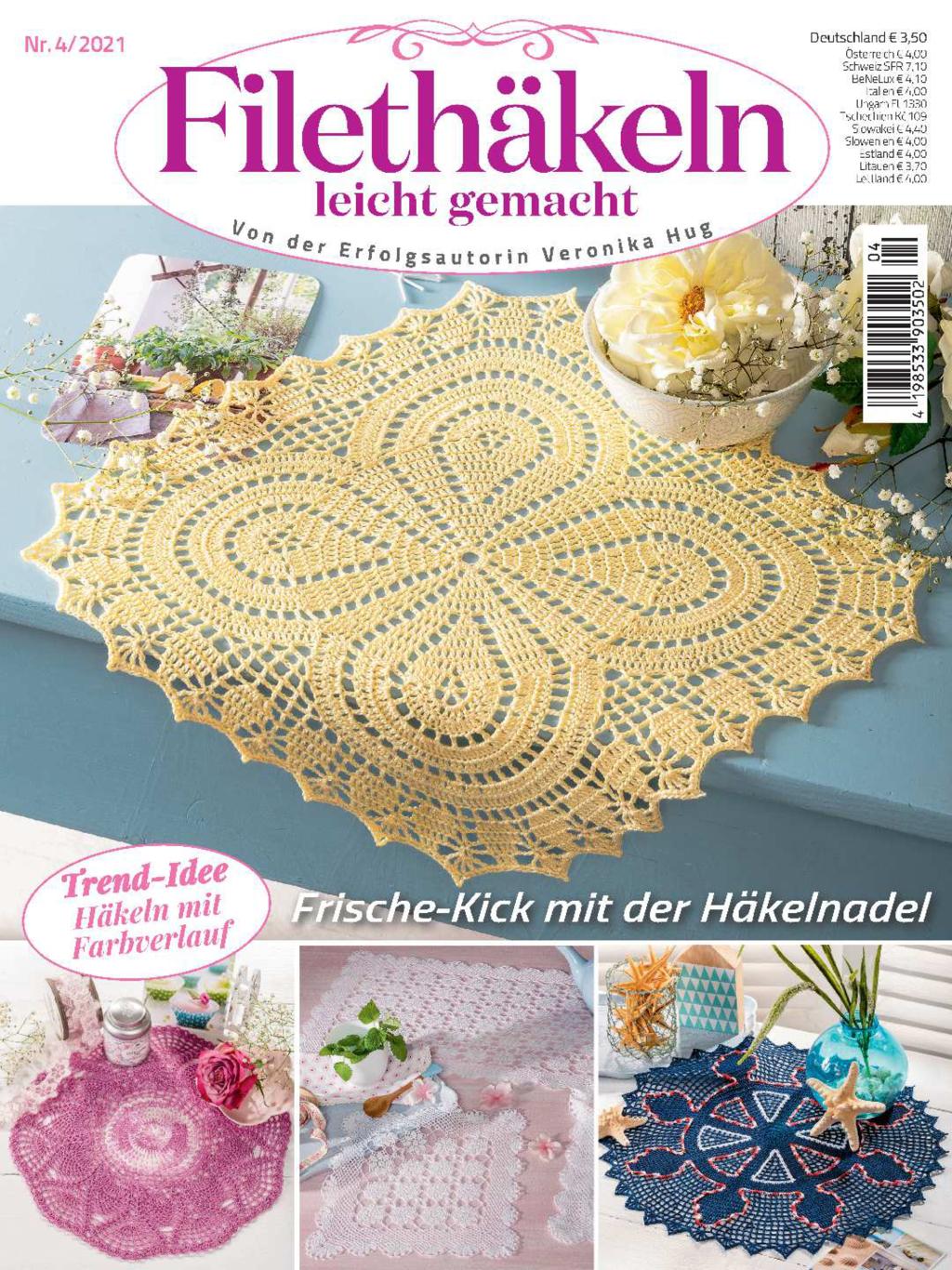 Filethäkeln leicht gemacht Nr. 04/2021 - Frische-Kick mit der Häkelnadel