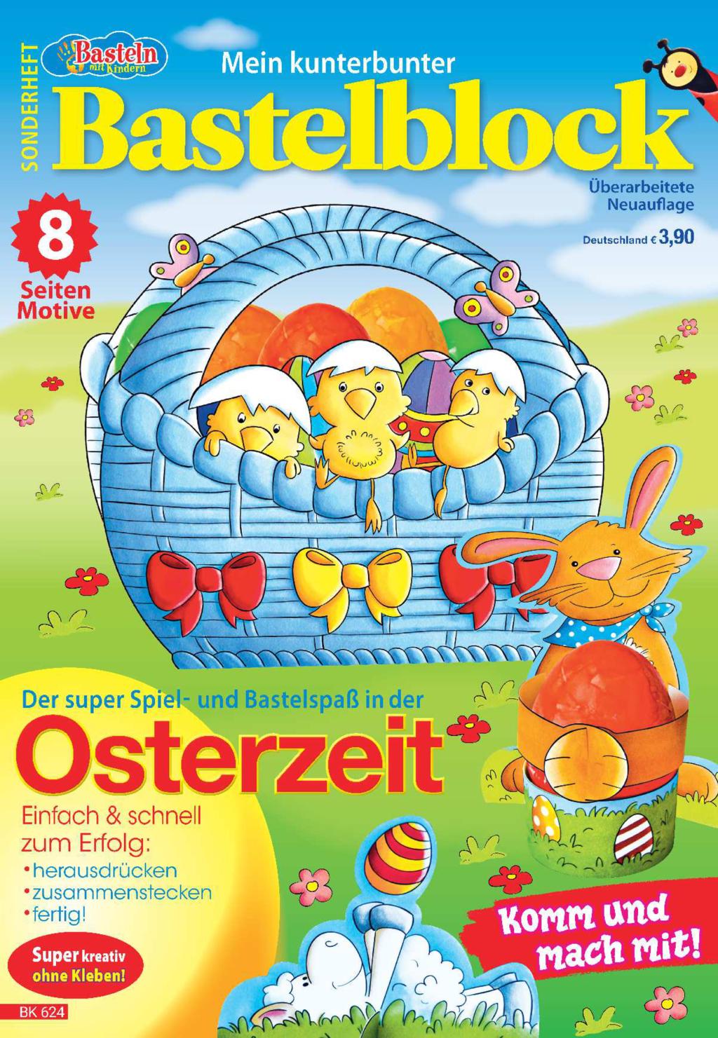 Basteln mit Kinder Sonderheft BK 624 - Bastelblock Ostern