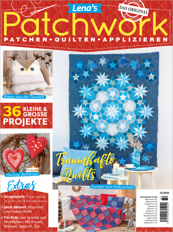 Lena´s Patchwork Nr. 72/2018  - Traumhafte Quilts