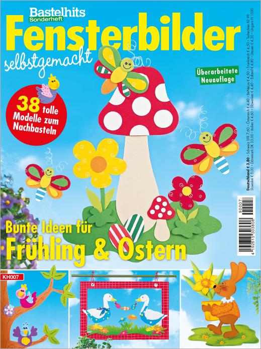 Bastelhits für Kids Sonderheft - Fensterbilder selbstgemacht - Frühling & Ostern