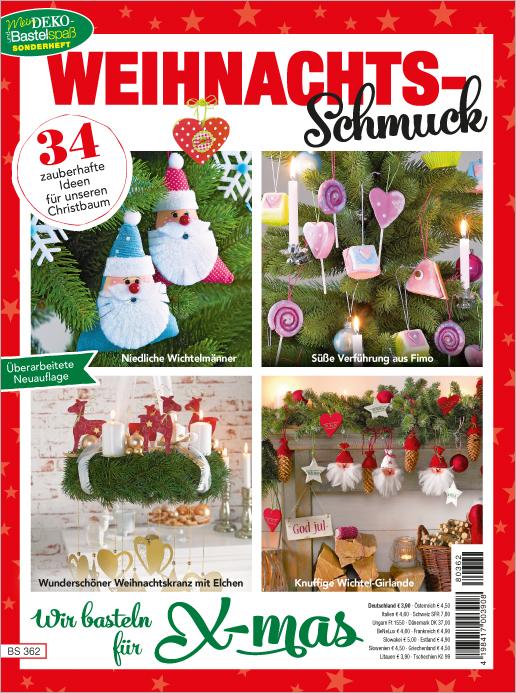 Mein Deko- und Bastelspaß Sonderheft - Weihnachts-Schmuck