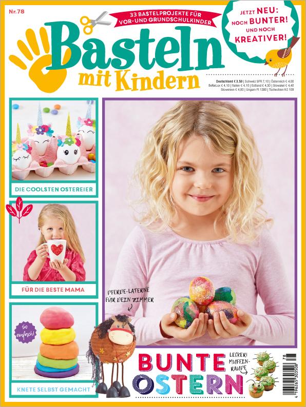 Basteln mit Kindern Nr. 78/2019 - Bunte Ostern
