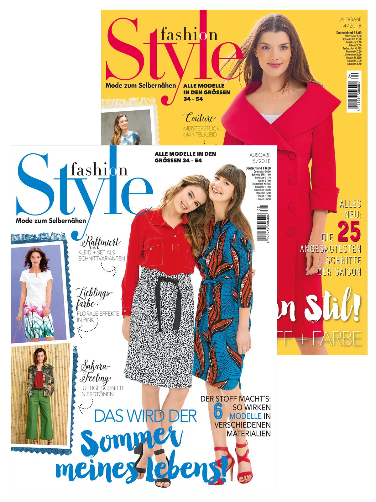 Zwei Zeitschriften im supergünstigen Sparpaket! Fashion-Style Nr. 04/2018 und Nr. 05/2018