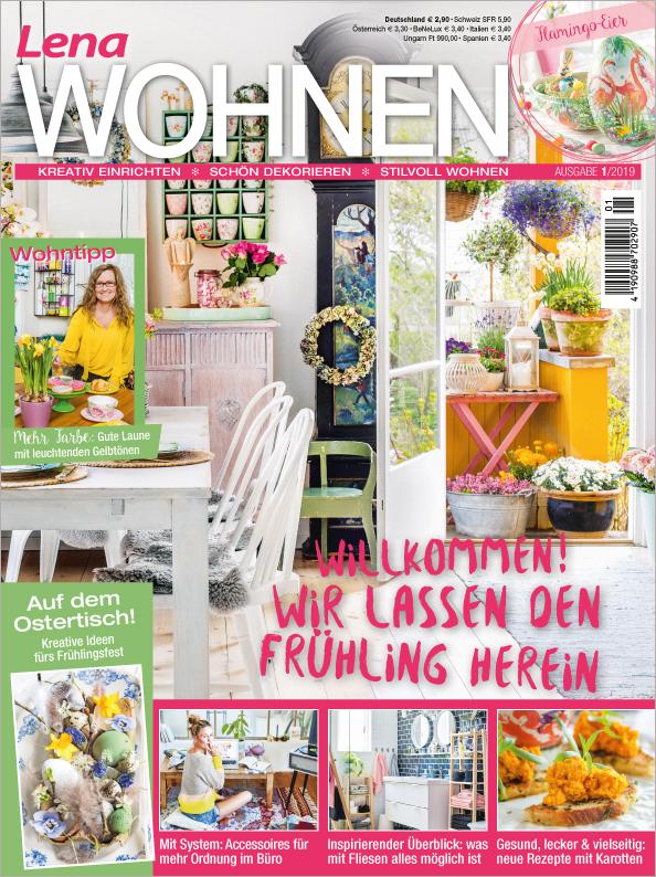 Lena Wohnen Nr. 01/2019 - Willkommen! Wir lassen den Frühling herein