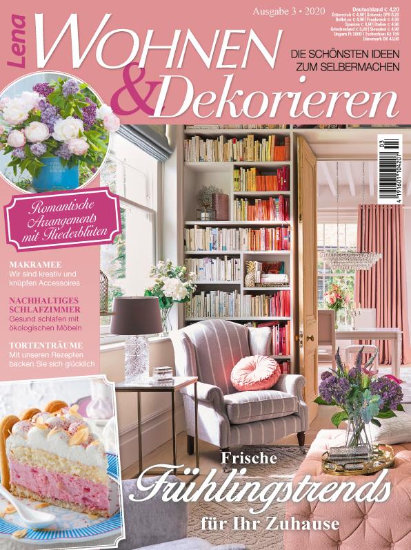 Lena Wohnen & Dekorieren Nr. 03/2020 - Frische Frühlingstrends für Ihr Zuhause