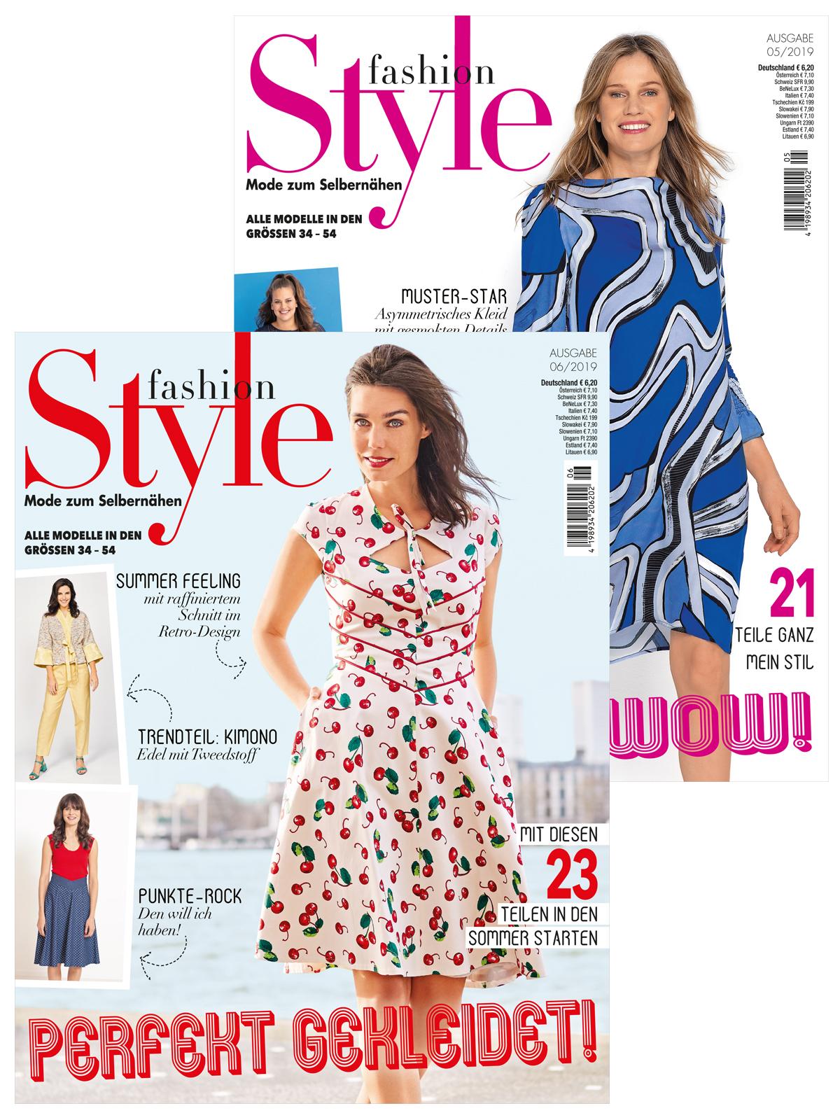 Zwei Zeitschriften im supergünstigen Sparpaket! Fashion-Style Nr. 05 und 06/2019