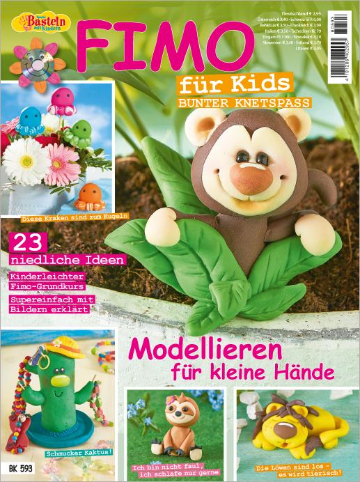 Basteln mit Kindern Spezial - Fimo für Kids - Modellieren für kleine Hände