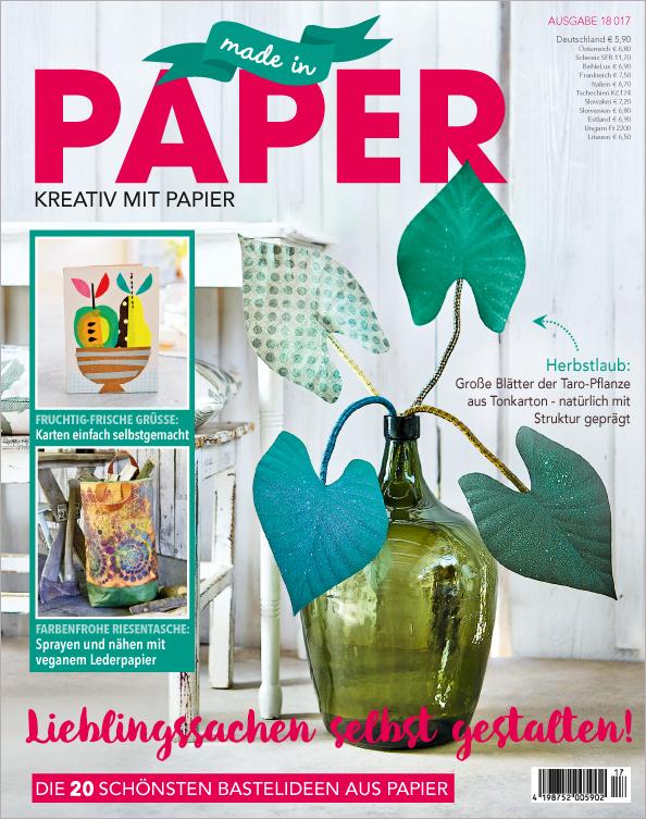 Made in Paper Nr.17/2018 - Lieblingssachen selbst gestalten!