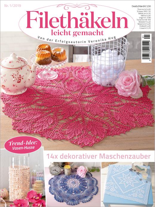 Filethäkeln leicht gemacht Nr. 01/2019 - 14x dekorativer Maschenzauber