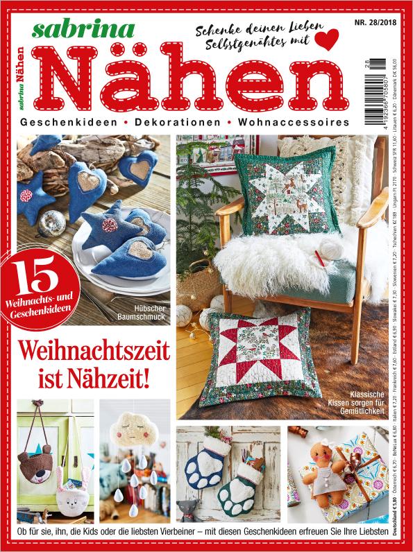 Sabrina Nähen 28/2018 - Weihnachtszeit ist Nähzeit!
