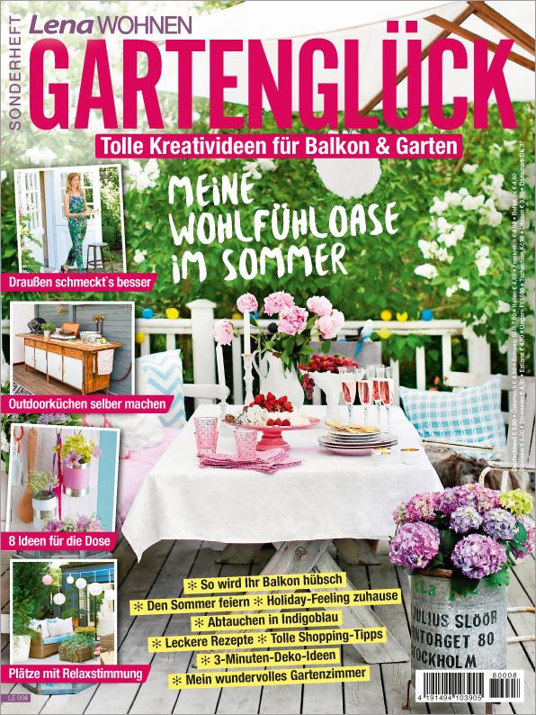 Lena Wohnen Sonderheft - Gartenglück - Meine Wohlfühloase im Sommer