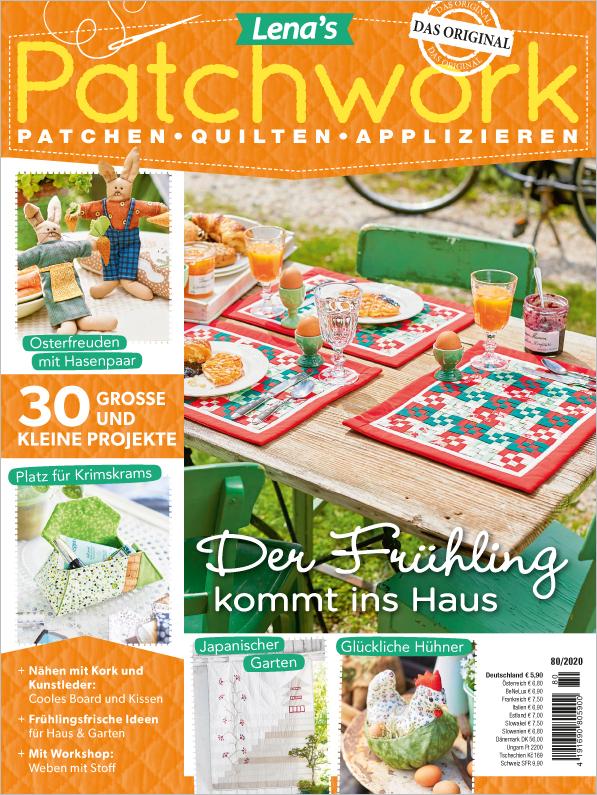 Lena´s Patchwork Nr. 80/2020 - Der Frühling kommt in Haus