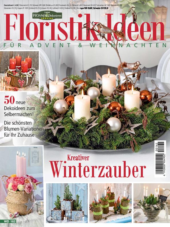 Lena Wohnen & Dekorieren Spezial: WD162 Floristik-Ideen für Advent & Weihnachten