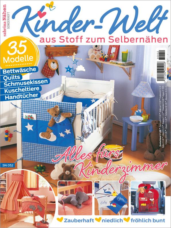 Sabrina Nähen Sonderheft - Kinder-Welt aus Stoff zum Selbernähen