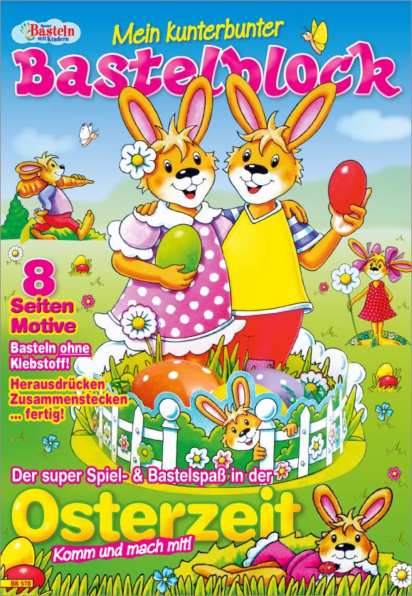 Basteln mit Kindern Spezial - Mein kunterbunter Bastelblock - Osterzeit
