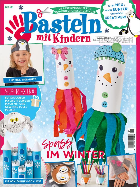 Basteln mit Kindern Nr. 81/2019 - Spass im Winter