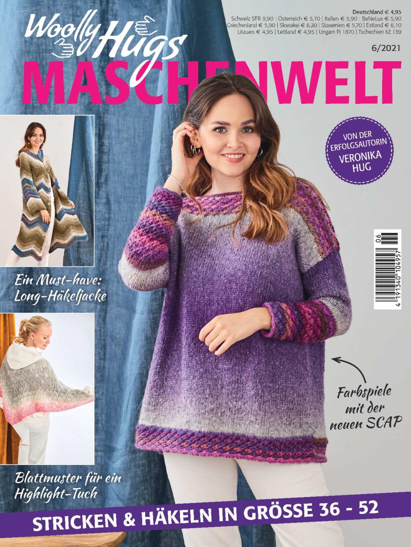 Woolly Hugs Maschenwelt Nr. 06/2021 - Stricken & Häkeln in Größe 36-52