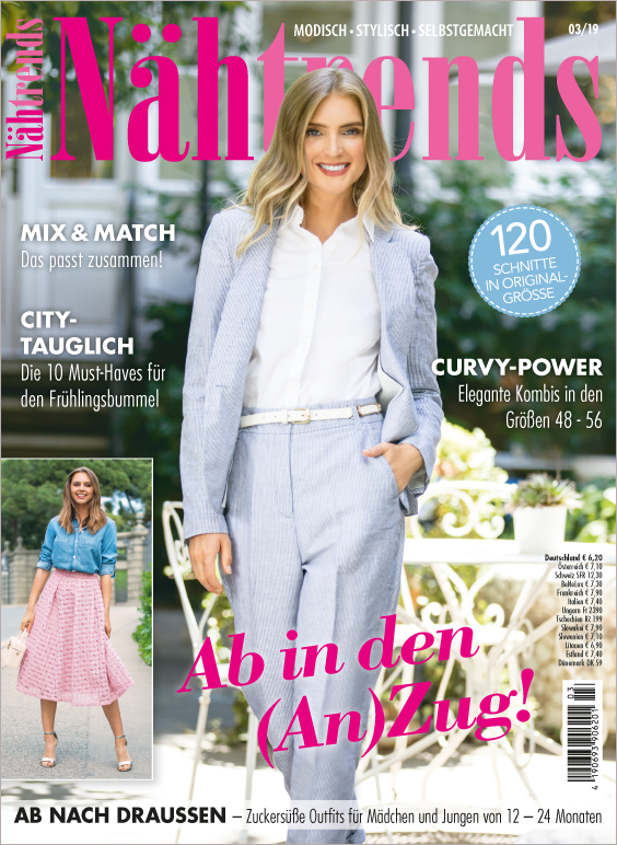 Nähtrends Nr. 03/2019 - Ab in den (An)Zug!