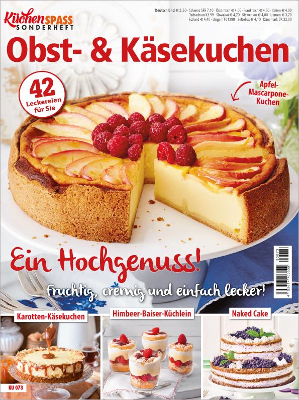 Küchenspaß Sonderheft - Obst- & Käsekuchen