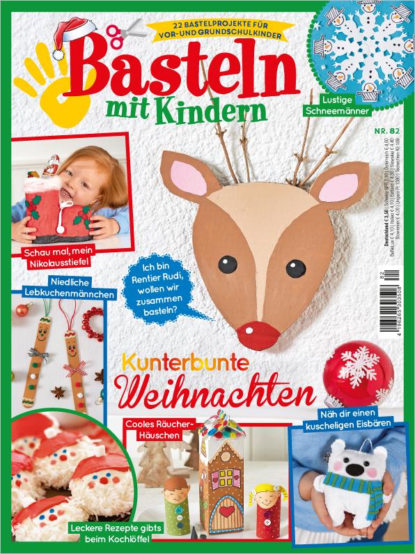 Basteln mit Kindern Nr. 82/2019 - Kunterbunte Weihnachten