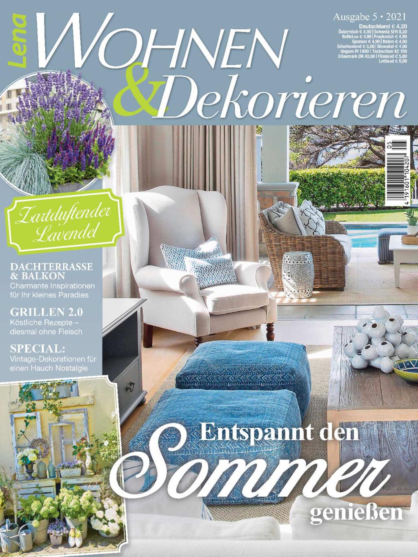 Lena Wohnen&Dekorieren Nr. 05/2021 - Entspannt den Sommer genießen