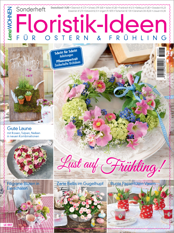 Lena Wohnen Sonderheft - Floristik-Ideen für Ostern & Frühling