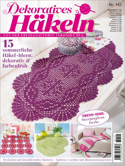 Dekoratives Häkeln Nr. 142/2018 - 15 sommerliche Häkel-Ideen: dekorativ & farbenfroh