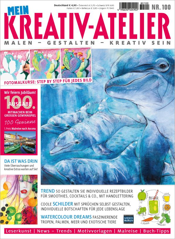 Mein Kreativ-Atelier Nr. 100/2018 -  Jubiläum - 100. Ausgabe
