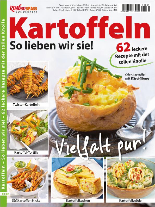 Küchenspass Sonderheft - Kartoffeln - Vielfalt pur!