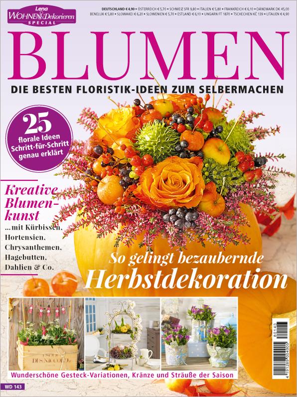 Lena Wohnen & Dekorieren Sonderheft: Blumen - So gelingt bezaubernde Herbstdekoration