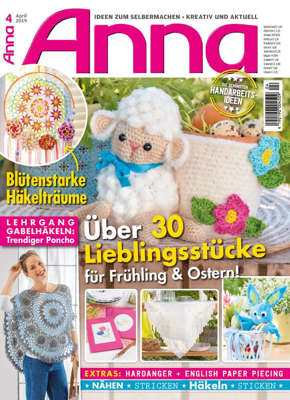 Anna Nr. 04/2019 - Über 30 Lieblingsstücke für Frühling & Ostern!