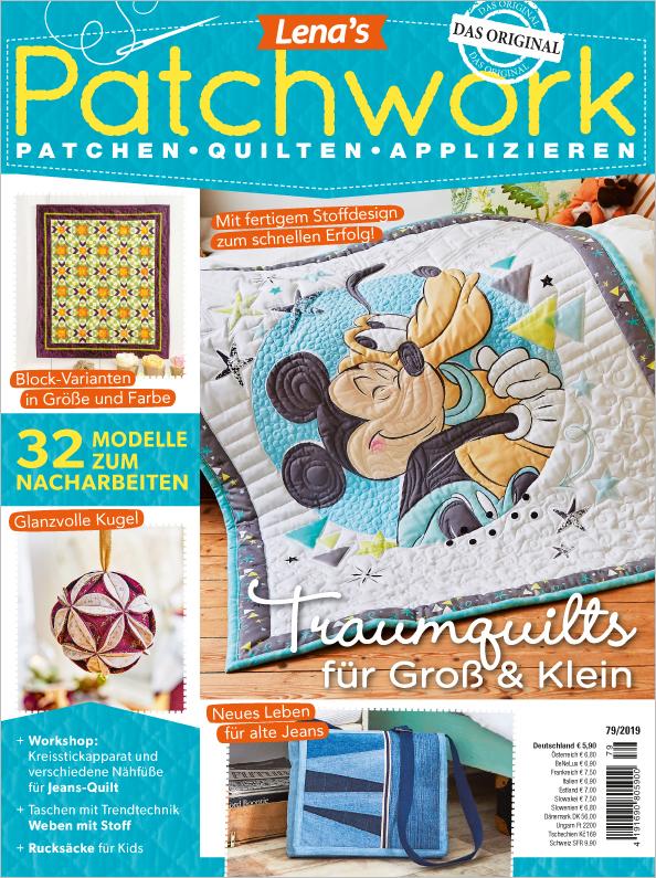 Lena´s Patchwork Nr. 79/2019 - Traumquilts für Groß & Klein