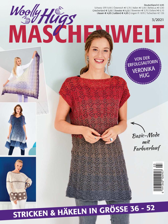 Woolly Hugs Maschenwelt Nr. 3/2021 - Stricken und Häkeln in Größe 36-52