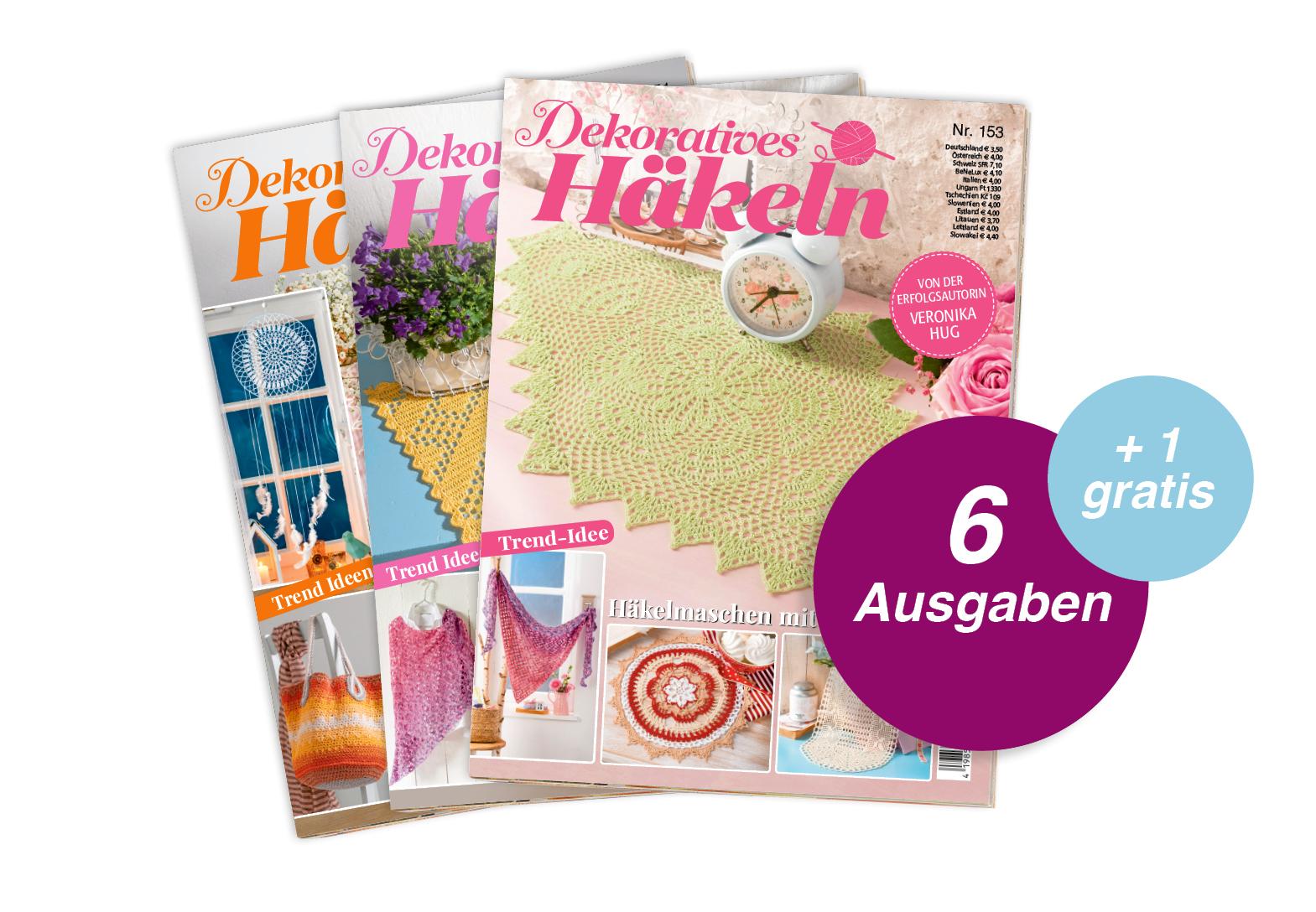 Dekoratives Häkeln- Jahresabo + 1 Ausgabe gratis