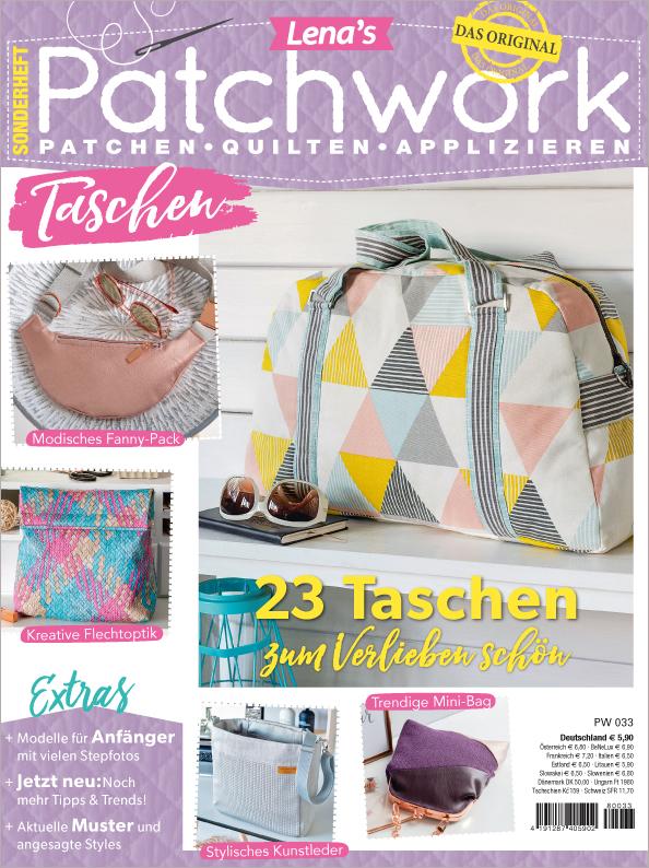 Lenas Patchwork Sonderheft - Taschen - 23 Taschen zum Verlieben schön