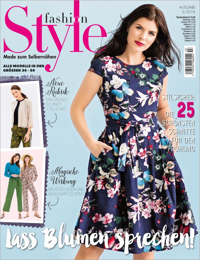 Fashion Style Nr. 03/2018 - Lass Blumen sprechen!